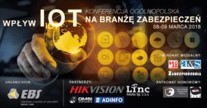 Konferencja wpływ Internetu Rzeczy (IoT) na branżę zabezpieczeń